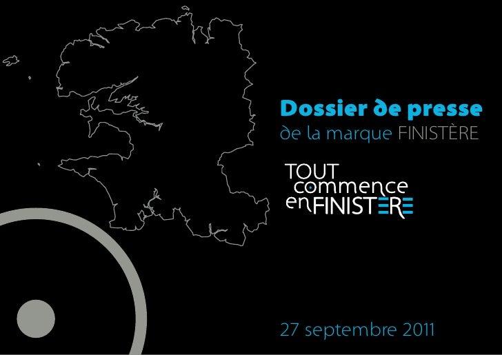 Dossier de pressede la marque FINISTÈRE27 septembre 2011