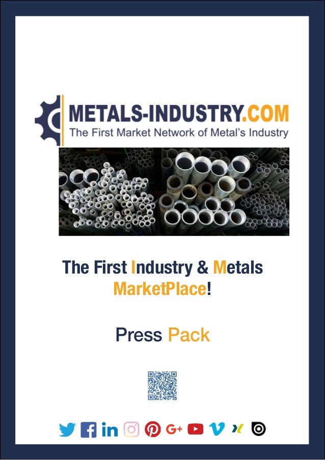 Press Pack The First Industry & Metals MarketPlace!