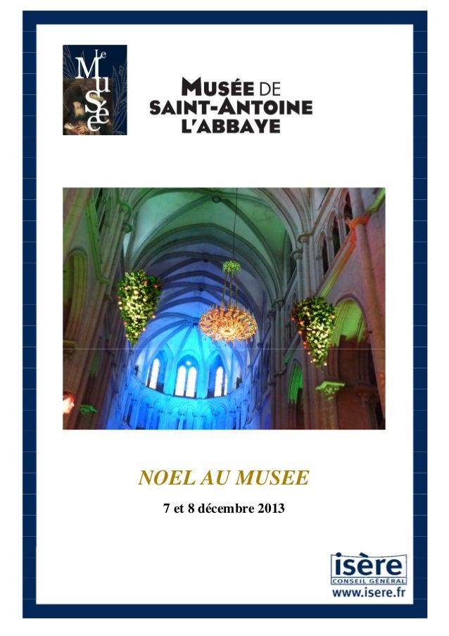 NOEL AU MUSEE 7 et 8 décembre 2013
