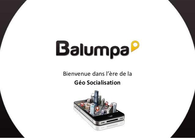 Balumpa : Bienvenue dans l'ère de la Géo-Socialisation