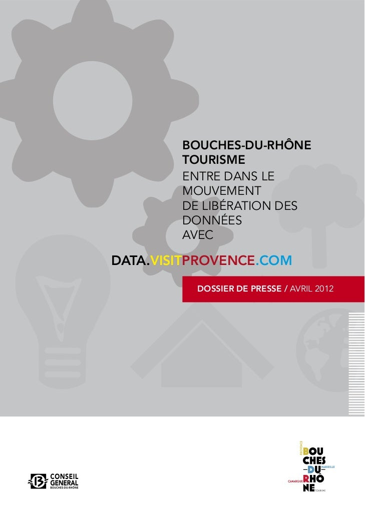 BOUCHES-DU-RHÔNE        TOURISME        ENTRE DANS LE        MOUVEMENT        DE LIBÉRATION DES        DONNÉES        AVEC...