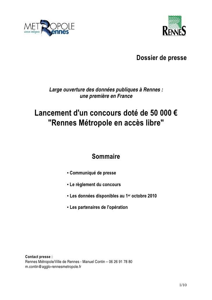 Dossier de presse                  Large ouverture des données publiques à Rennes :                            une premièr...