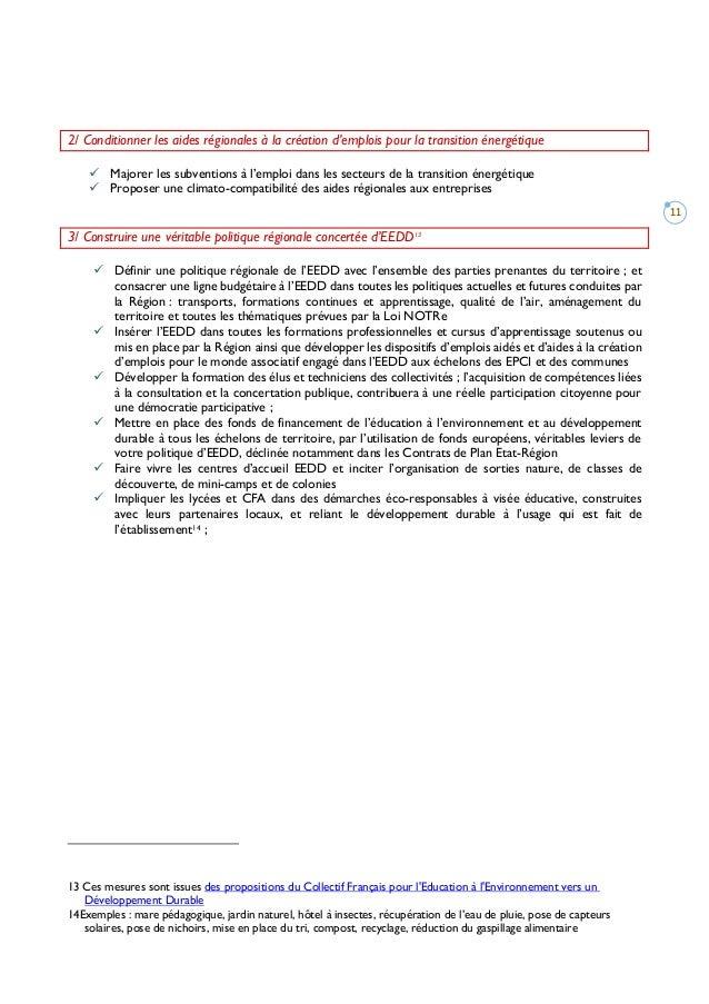 11 2/ Conditionner les aides régionales à la création d'emplois pour la transition énergétique  Majorer les subventions à...