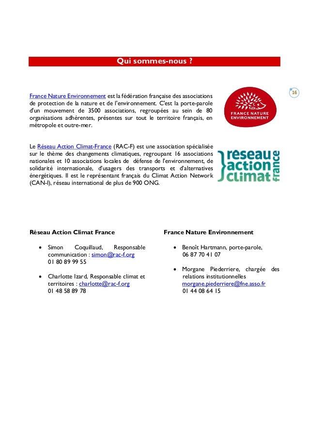 16 Qui sommes-nous ? France Nature Environnement est la fédération française des associations de protection de la nature e...