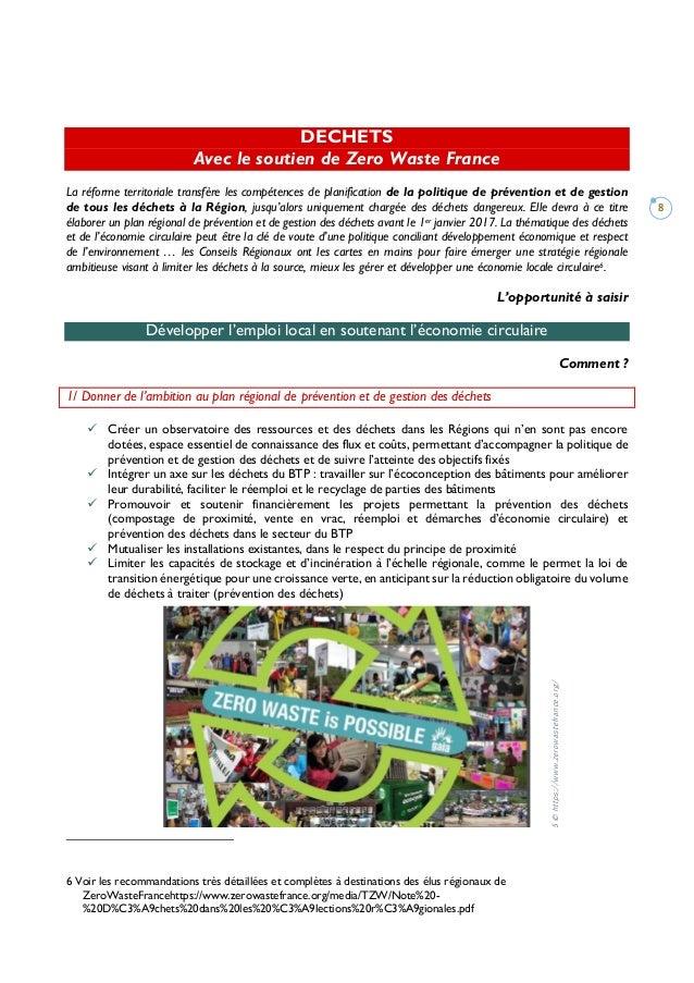 8 DECHETS Avec le soutien de Zero Waste France La réforme territoriale transfère les compétences de planification de la po...