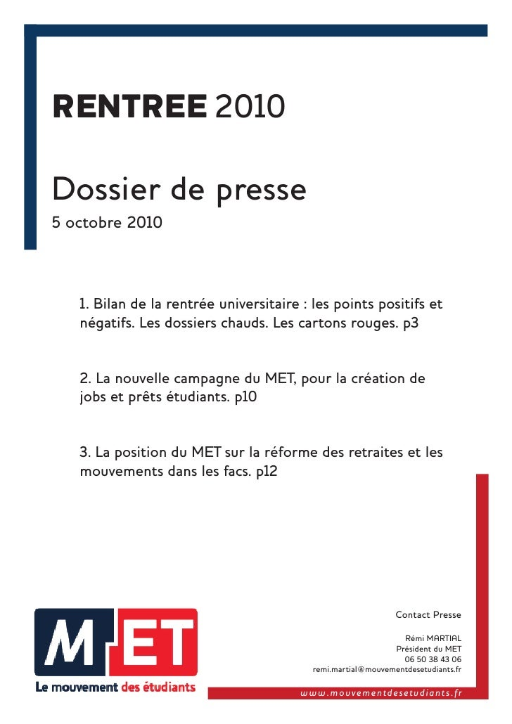 RENTREE 2010  Dossier de presse 5 octobre 2010       1. Bilan de la rentrée universitaire : les points positifs et    néga...