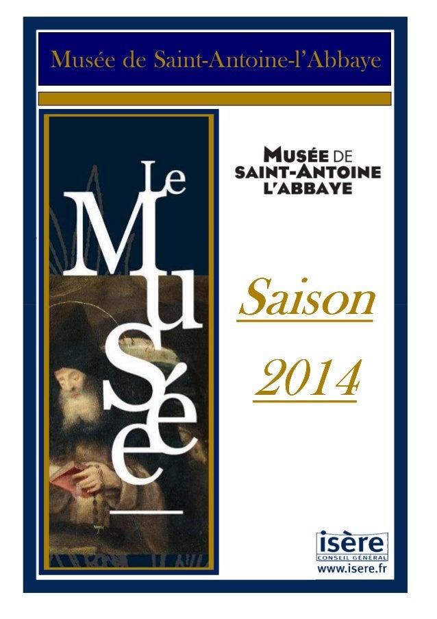 Musée de Saint-Antoine-l'Abbaye  Saison 2014  1