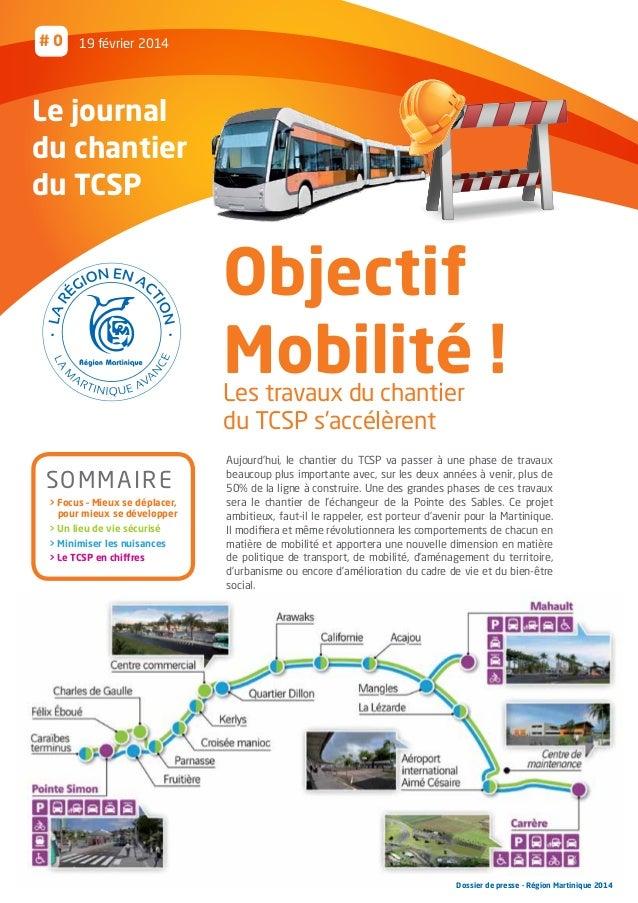 #0  19 février 2014  Le journal du chantier du TCSP  Objectif Mobilité ! Les travaux du chantier du TCSP s'accélèrent SOMM...