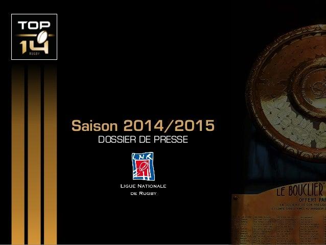 Saison 2014/2015 DOSSIER DE PRESSE