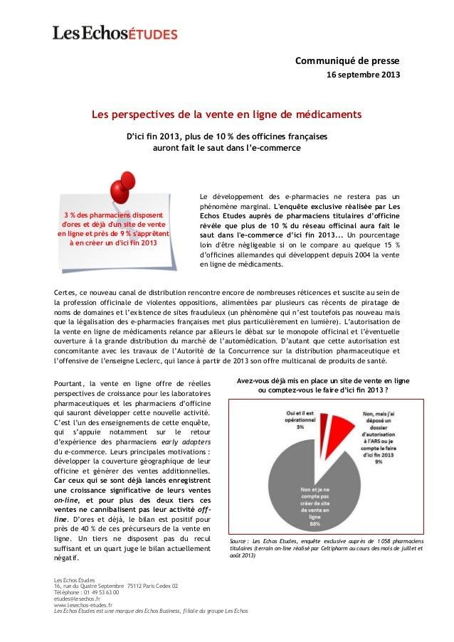Les Echos Etudes 16, rue du Quatre Septembre 75112 Paris Cedex 02 Téléphone : 01 49 53 63 00 etudes@lesechos.fr www.lesech...
