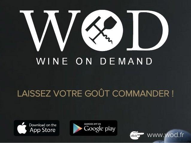 LAISSEZ VOTRE GOÛT COMMANDER ! www.wod.fr