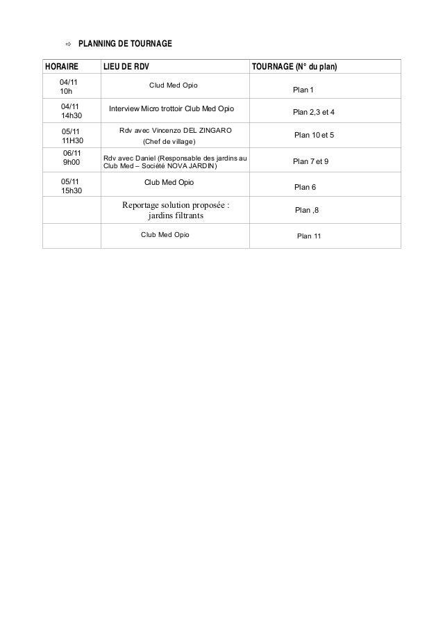 PLANNING DE TOURNAGE HORAIRE 04/11 10h  LIEU DE RDV  TOURNAGE (N° du plan) Clud Med Opio  04/11 14h30  Interview Micro tro...