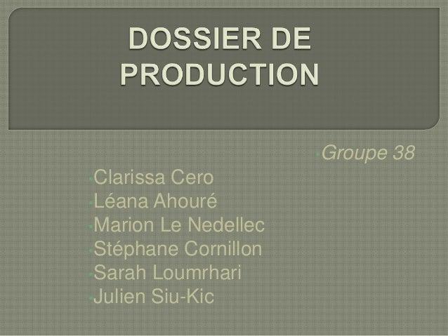 •Groupe •Clarissa  Cero •Léana Ahouré •Marion Le Nedellec •Stéphane Cornillon •Sarah Loumrhari •Julien Siu-Kic  38