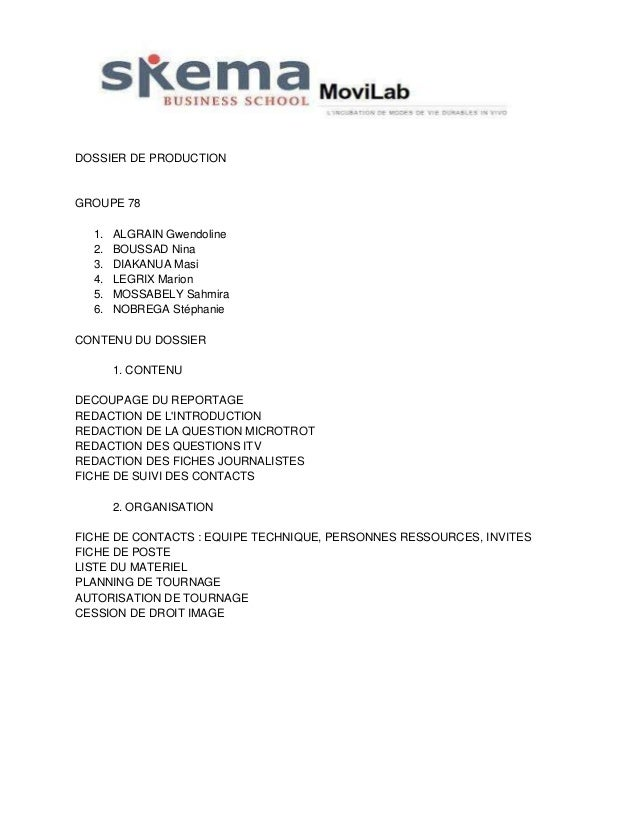 DOSSIER DE PRODUCTION  GROUPE 78 1. 2. 3. 4. 5. 6.  ALGRAIN Gwendoline BOUSSAD Nina DIAKANUA Masi LEGRIX Marion MOSSABELY ...