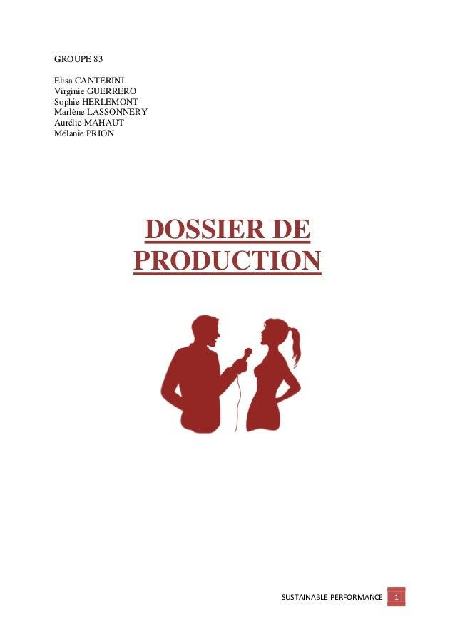 GROUPE 83 Elisa CANTERINI Virginie GUERRERO Sophie HERLEMONT Marlène LASSONNERY Aurélie MAHAUT Mélanie PRION  DOSSIER DE P...