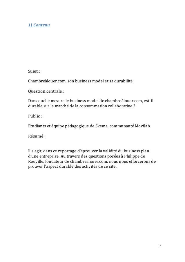 1) Contenu  Sujet : Chambreàlouer.com, son business model et sa durabilité. Question centrale : Dans quelle mesure le busi...