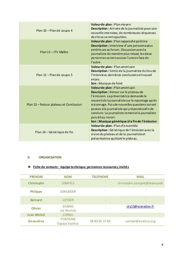 4  II. ORGANISATION  Fiche de contacts : équipe technique, personnes ressources, invités  PRENOM NOM TELEPHONE MAIL  -  Ch...