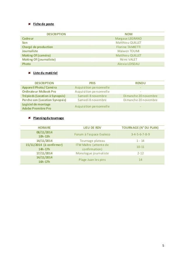 5  Fiche de poste  DESCRIPTION NOM  Cadreur Margaux LEGRAND  Son Matthieu QUILLET  Chargé de production Florine TAMIETTI  ...