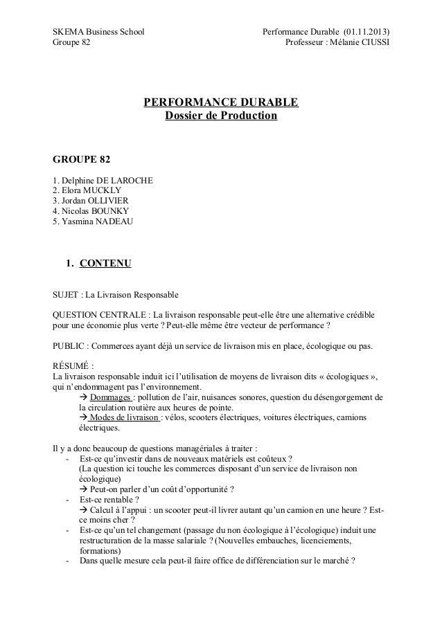 SKEMA Business School Groupe 82  Performance Durable (01.11.2013) Professeur : Mélanie CIUSSI  PERFORMANCE DURABLE Dossier...
