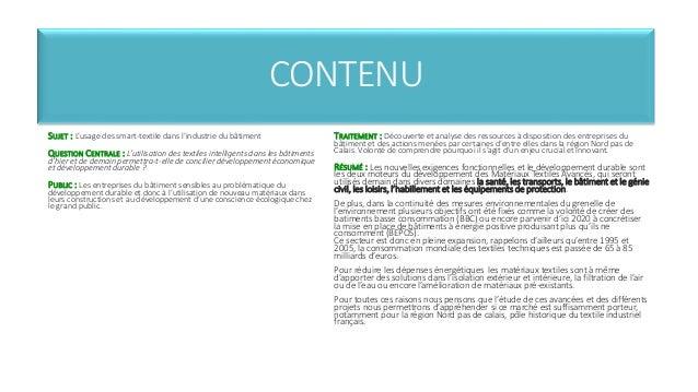 CONTENU  SUJET : L'usage des smart-textile dans l'industrie du bâtiment  QUESTION CENTRALE : L'utilisation des textiles in...