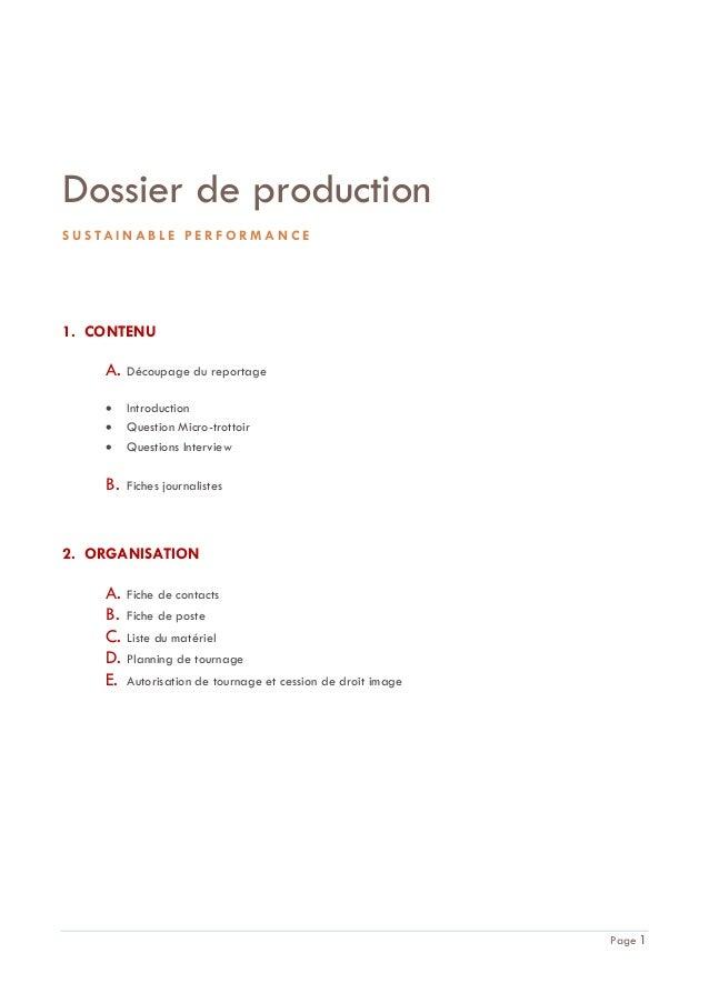 Dossier de production S U S TA I N A B L E P E R F O R M A N C E  1. CONTENU  A.  Découpage du reportage      Introduct...