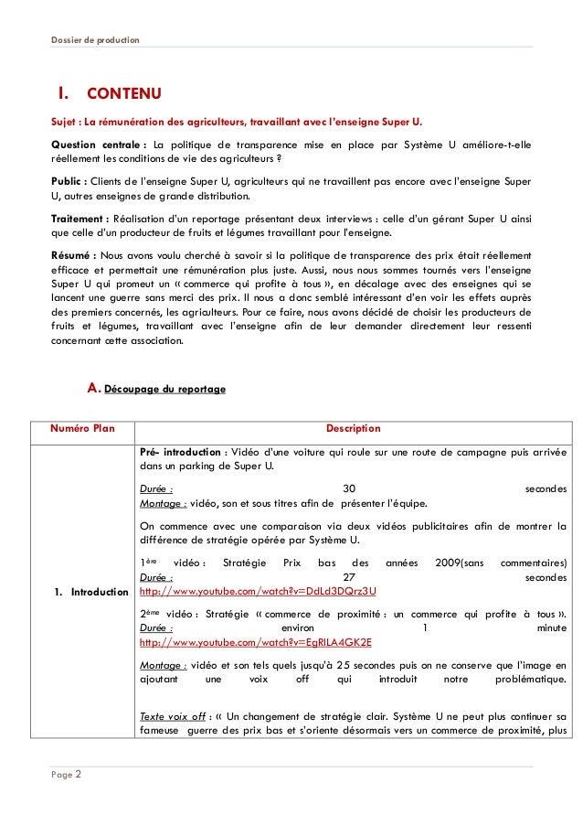 Dossier de production  I. CONTENU Sujet : La rémunération des agriculteurs, travaillant avec l'enseigne Super U. Question ...