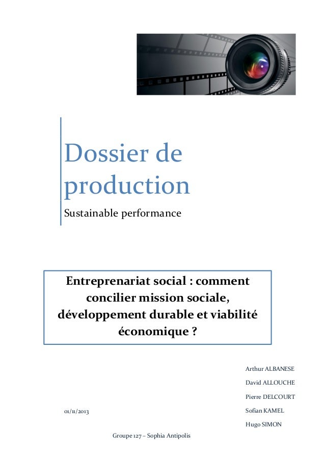Dossier de production Sustainable performance  Entreprenariat social : comment concilier mission sociale, développement du...