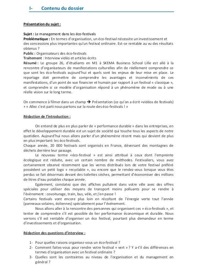 I-  Contenu du dossier  Présentation du sujet : Sujet : Le management dans les éco-festivals Problématique : En termes d'o...