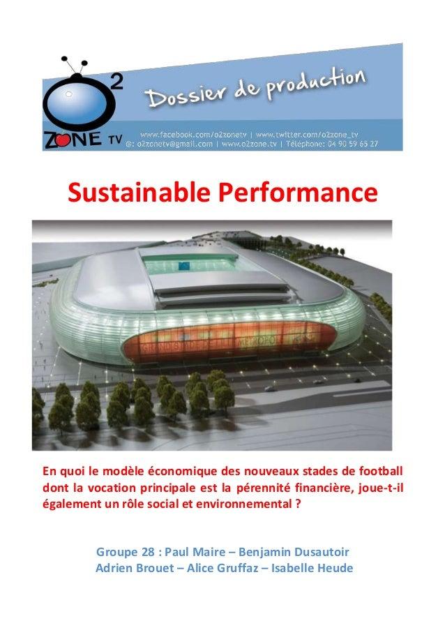 Sustainable Performance  En quoi le modèle économique des nouveaux stades de football dont la vocation principale est la p...