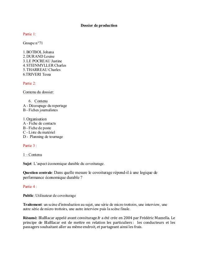 Dossier de production  Partie 1:  Groupe n°71  1. BOTBOL Johana  2. DURAND Louise  3. LE POCREAU Justine  4. STEINMYLLER C...
