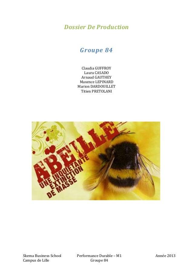 Dossier De Production Groupe 84 Claudia GUFFROY Laura CASADO Arnaud GAUTHEY Maxence LEPINARD Marion DARDOUILLET Titien PRE...