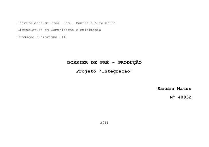 Universidade de Trás – os – Montes e Alto DouroLicenciatura em Comunicação e MultimédiaProdução Audiovisual II            ...
