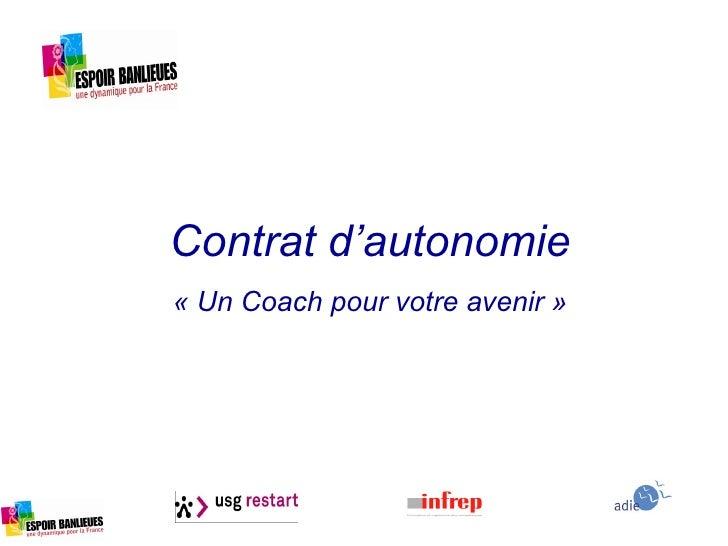 Contrat d'autonomie «Un Coach pour votre avenir»