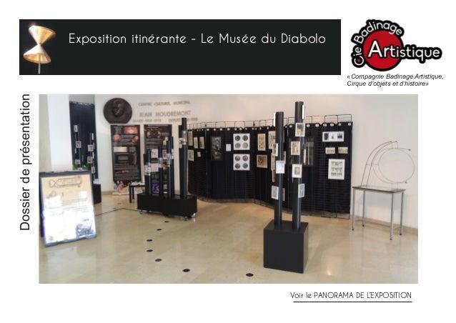 Exposition itinérante - Le Musée du Diabolo «Compagnie Badinage Artistique, Cirque d'objets et d'histoire» Voir le PANORAM...