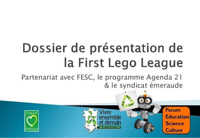 Partenariat avec FESC, le programme Agenda 21 & le syndicat émeraude