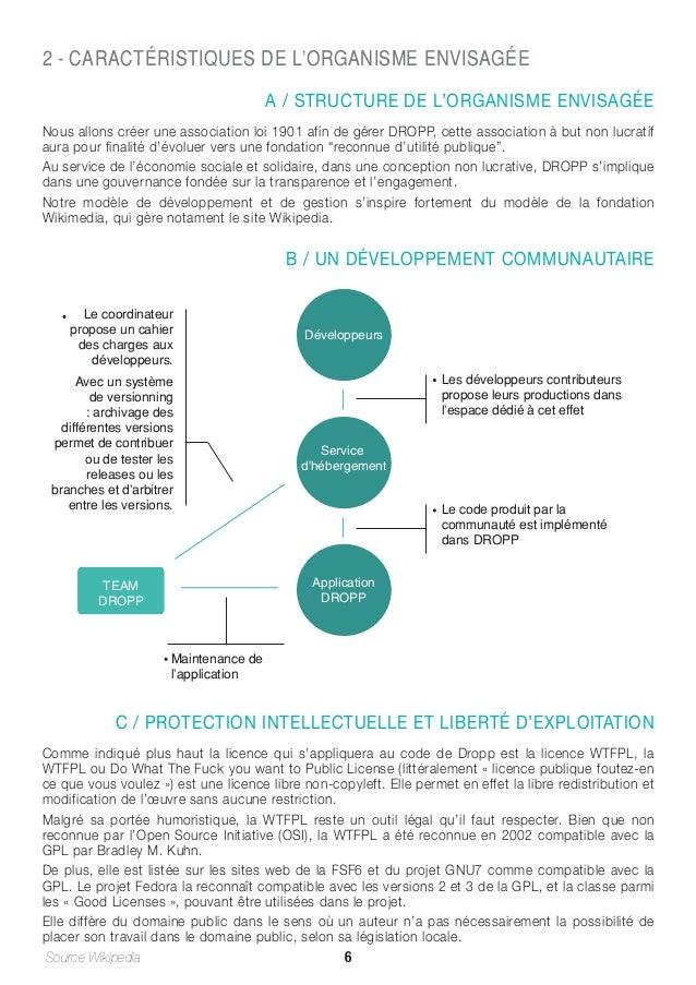 2 - CARACTÉRISTIQUES DE L'ORGANISME ENVISAGÉE A / STRUCTURE DE L'ORGANISME ENVISAGÉE Nous allons créer une association loi...