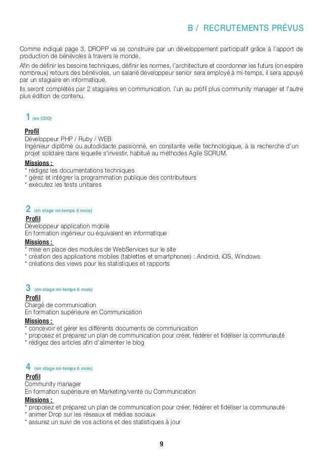B / RECRUTEMENTS PRÉVUS Comme indiqué page 3, DROPP va se construire par un développement participatif grâce à l'apport de...