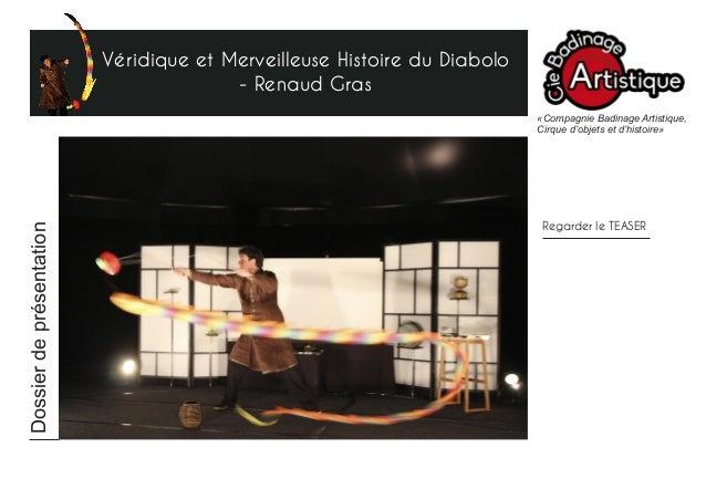 Véridique et Merveilleuse Histoire du Diabolo - Renaud Gras «Compagnie Badinage Artistique, Cirque d'objets et d'histoire»...