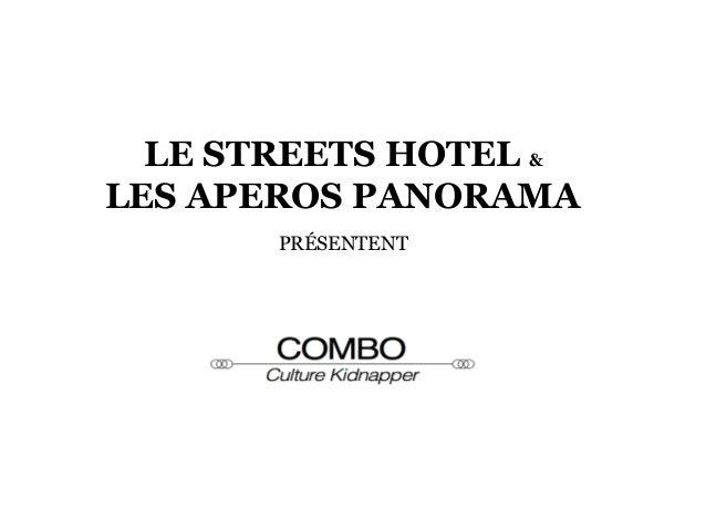 LE STREETS HOTEL & LES APEROS PANORAMA PRÉSENTENT