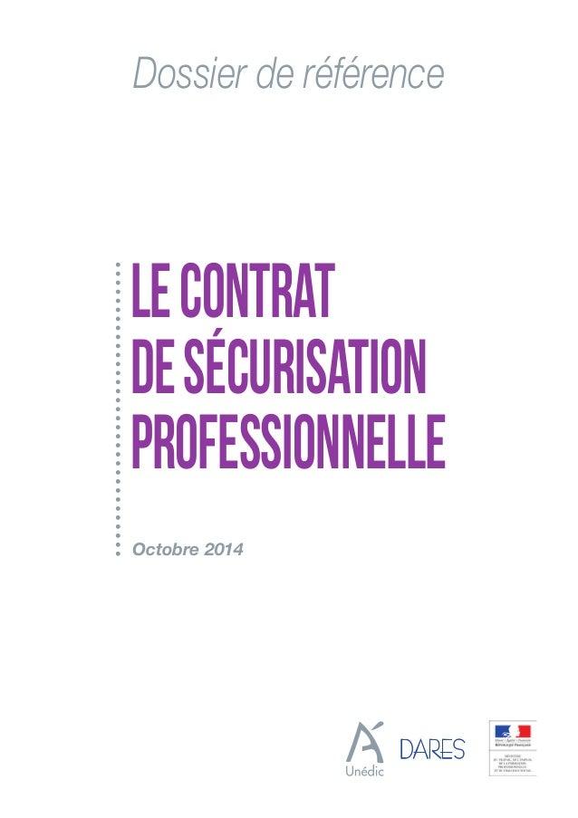Dossier de référence Octobre 2014 LECONTRAT DESÉCURISATION PROFESSIONNELLE