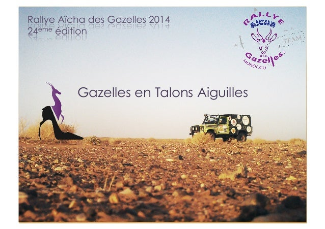 rallye des gazelles 2014 dossier de sponsoring des gazelles en talo. Black Bedroom Furniture Sets. Home Design Ideas