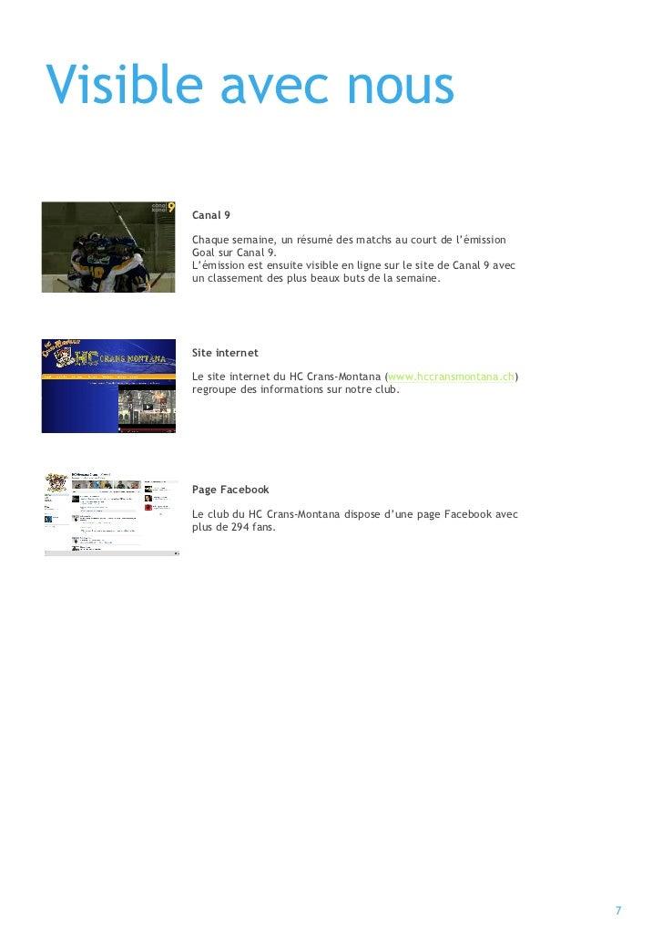 Visible avec nous      Canal 9      Chaque semaine, un résumé des matchs au court de l'émission      Goal sur Canal 9.    ...