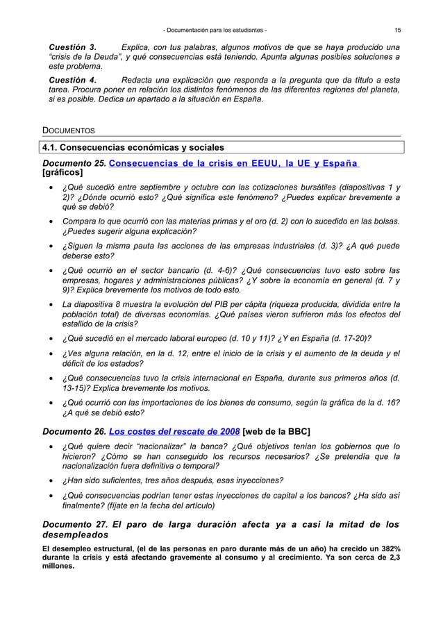 - Documentación para los estudiantes - Documento 25. Consecuencias de la crisis en EEUU, la UE y España [gráficos] • ¿Qué ...