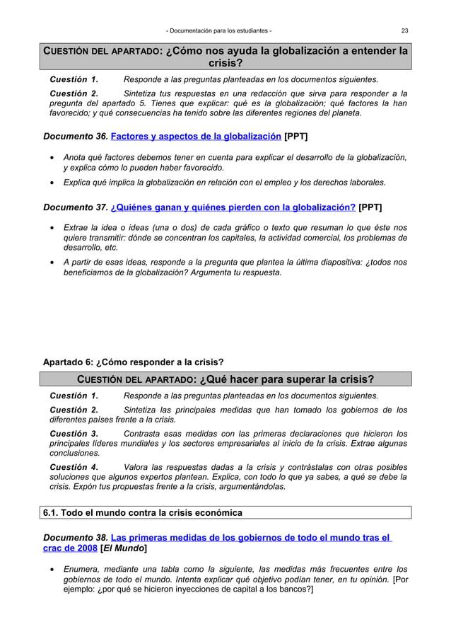 - Documentación para los estudiantes - Documento 36. Factores y aspectos de la globalización [PPT] • Anota qué factores de...