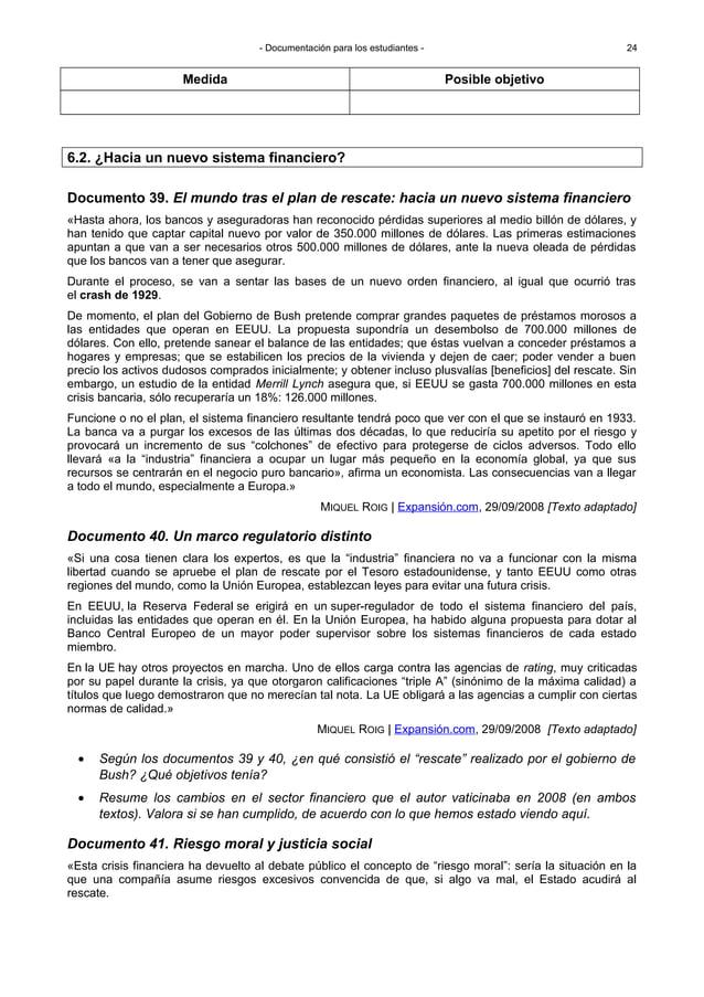 - Documentación para los estudiantes - Documento 39. El mundo tras el plan de rescate: hacia un nuevo sistema financiero «...