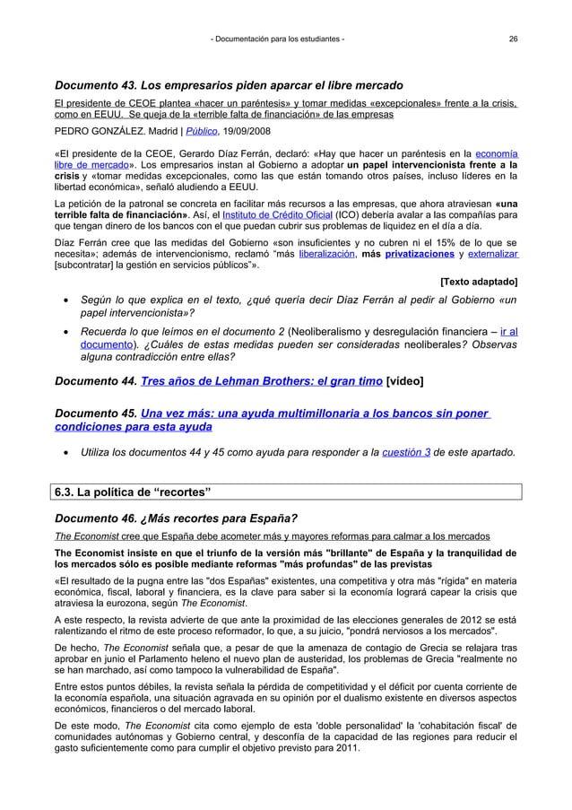 - Documentación para los estudiantes - «El presidente de la CEOE, Gerardo Díaz Ferrán, declaró: «Hay que hacer un paréntes...