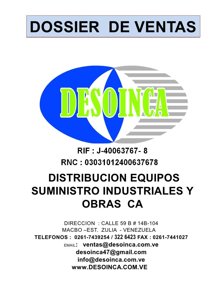 DOSSIER DE VENTAS  DISTRIBUCION EQUIPOSSUMINISTRO INDUSTRIALES Y        OBRAS CA        DIRECCION : CALLE 59 B # 14B-104  ...