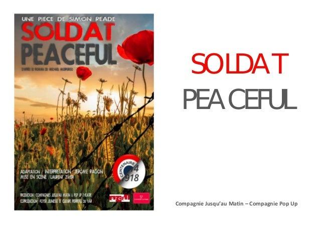 SOLDAT PEACEFUL Compagnie Jusqu'au Matin – Compagnie Pop Up