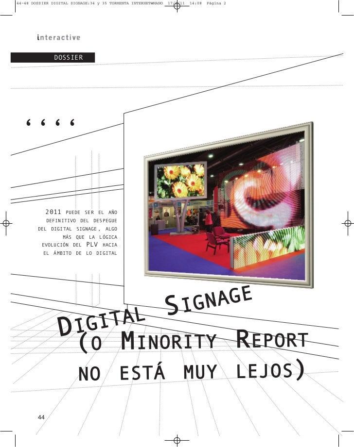 44–48 DOSSIER DIGITAL SIGNAGE:34 y 35 TORMENTA INTERNET@MANO   17/2/11   14:08   Página 2               DOSSIER ''''      ...