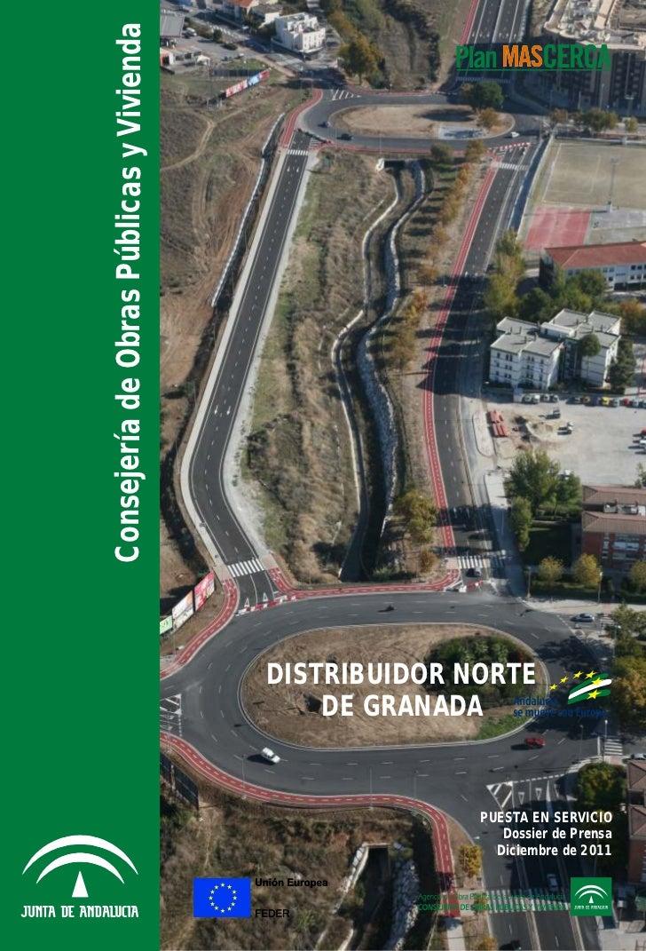 Consejería de Obras Públicas y Vivienda                                          DISTRIBUIDOR NORTE                       ...